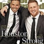 Houston Texans J.j. Watt And Houston Astros Jose Altuve Sports Illustrated Cover Art Print