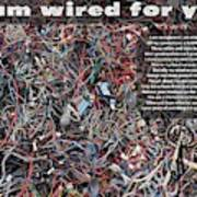 I Am Wired For You Art Print