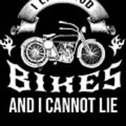 i like loud bikes and i cannot lie Biker Bike Gift Art Print