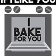 I Love Baking Bake Funny Baker Gift Art Print