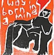 I Was Born In A Mine Woodcut 55 Art Print
