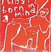 I Was Born In A Mine Woodcut 56 Art Print