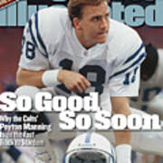 Indianapolis Colts Qb Peyton Manning... Sports Illustrated Cover Art Print