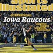 Iowa Raucous. The 11-0 Hawkeyes New Kirk. New Qb. New Title Sports Illustrated Cover Art Print