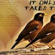 It Only Takes Two Art Print