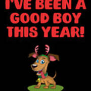Ive Been A Good Boy This Year Art Print