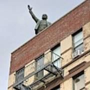 Lenin Statue In East Village N Y C Art Print