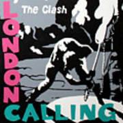 London Calling The Clash Art Print