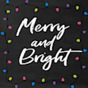 Merry And Bright 2- Art By Linda Woods Art Print