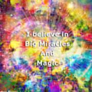 Miracle And Magic Art Print