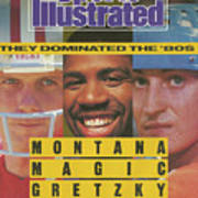 Montana, Magic, Gretzky A Tribute To Three Champions Who Sports Illustrated Cover Art Print