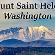 Mount Saint Helens Washington Art Print