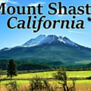 Mount Shasta California Art Print