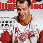 Mr. Hockey Gordie Howe, 1928 - 2016 Sports Illustrated Cover Art Print