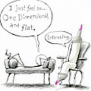 One Dimensional Feeling Art Print