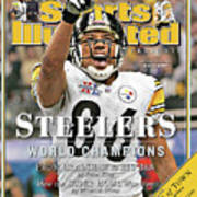 Pittsburgh Steelers Super Bowl Xl Champions Sports Illustrated Cover Art Print