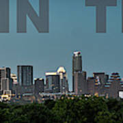 Poster Of Downtown Austin Skyline Over The Green Trees Art Print