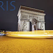 Poster Of The Arch De Triumph With The Eiffel Tower In The Picture Art Print