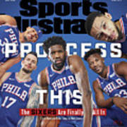 Process This The Sixers Are Finally All In Sports Illustrated Cover Art Print