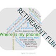 Retirement Fun Art Print