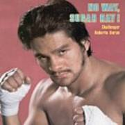 Roberto Duran, Welterweight Boxing Sports Illustrated Cover Art Print