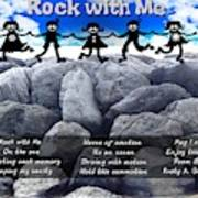 Rock With Me Art Print