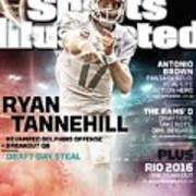 Ryan Tannehill 2015 Nfl Fantasy Football Preview Issue Sports Illustrated Cover Art Print