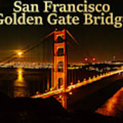 San Francisco Golden Gate Bridge At Night Art Print