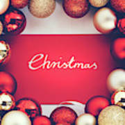 Silver Christmas Writing And Christmas Glass Balls. Art Print