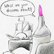 Speak Your Dreams Art Print