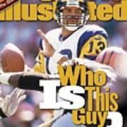St. Louis Rams Qb Kurt Warner... Sports Illustrated Cover Art Print