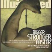 Steroids Bigger, Stronger, Faster Sports Illustrated Cover Art Print