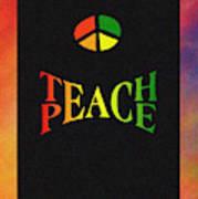 Teach Peace One Art Print