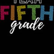 Team Fifth Grade Light 5th Cute Gift Appreciation Art Print