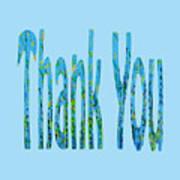 Thank You 1001 Art Print
