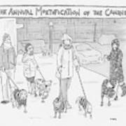 The Annual Mortification Of The Canines Art Print