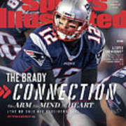 The Brady Connection His Arm. His Mind. His Heart. Sports Illustrated Cover Art Print