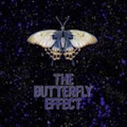The Butterfly Effect II Art Print