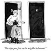 The Neighbors Doormat Art Print