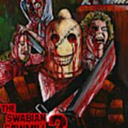 The Swabian Sawmill Massacre 2 Art Print