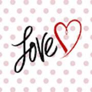 Valentine's Love Art Print