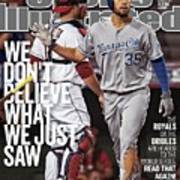 We Dont Believe What We Just Saw The Royals Or The Orioles Sports Illustrated Cover Art Print