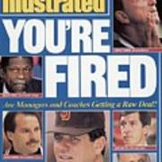 Youre Fired Are Managers And Coaches Getting A Raw Deal Sports Illustrated Cover Art Print