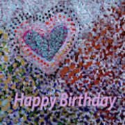 Birthday Heart 020 Art Print