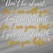 Isaiah 41 Don't Be Afraid Art Print