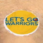 db1e895591315 Let s Go Warriors Round Beach Towel for Sale by Florian Rodarte
