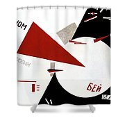 Drive Red Wedges In White Troops 1920 Shower Curtain by Lazar Lissitzky