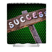 Success Sign Post Shower Curtain