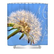 003 Make A Wish With Text Shower Curtain