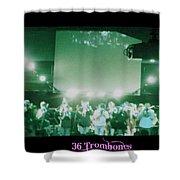 36 Trombones Shower Curtain